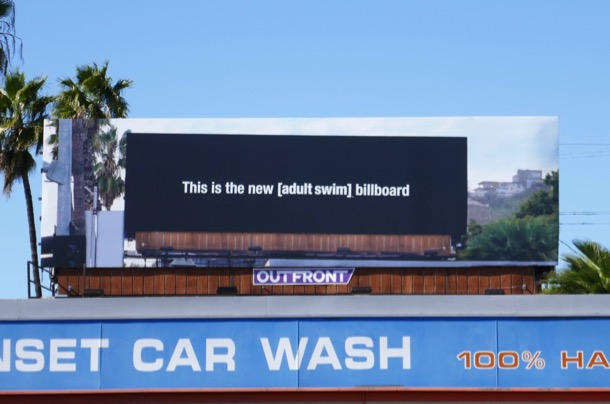 This is the new Adult Swim billboard