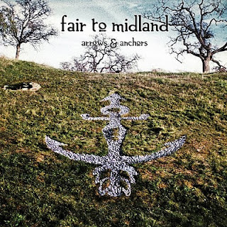Fair To Midland – Arrows & Anchors