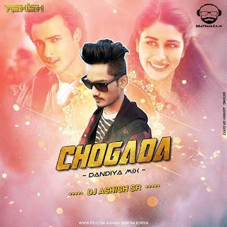 Chogada - (Dandiya Mix) - DJ Ashish SR