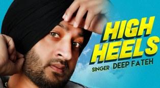 High Heels Lyrics - Deep Fateh
