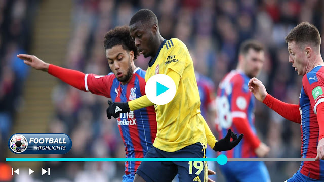 Crystal Palace vs Arsenal – Highlights
