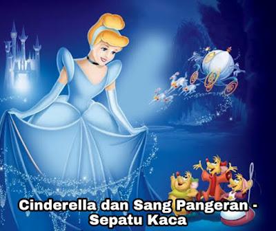Dongeng Cinderella dan Sang Pangeran – Sepatu Kaca dan Bidadari
