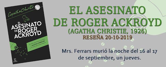 https://inquilinasnetherfield.blogspot.com/2019/10/resena-by-mh-el-asesinato-de-roger-ackroyd-agatha-christie.html
