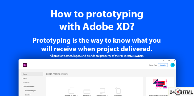 Prototyping is the way to know what you will receive when project delivered.