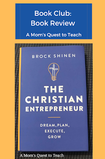 A Mom's Quest to Teach Logo: Book Club: Book Review of The Christian Entrepreneur book cover