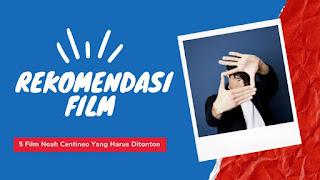 Rekomendasi 5 Film Noah Centineo yang Harus Kamu Tonton