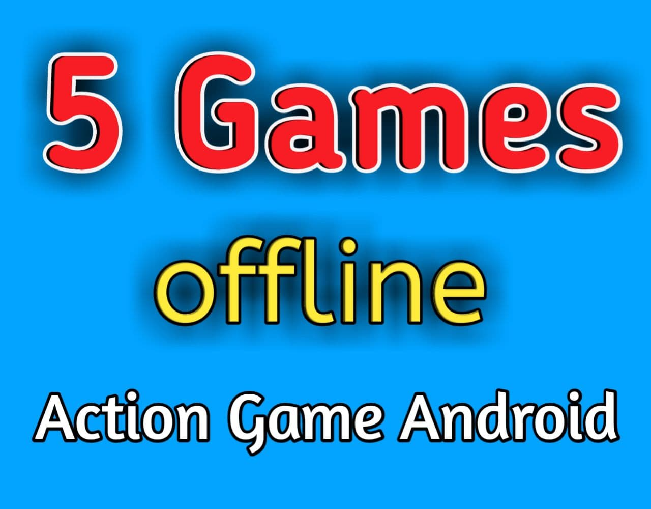 best offline action games for android 2020