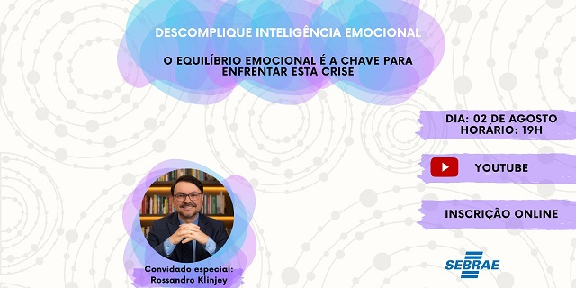 Sebrae-SP realiza painel gratuito sobre inteligência emocional para enfrentar a crise