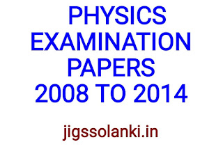 PHYSICS EXAMINATION PAPER SOLUTION 2008 TO 2014