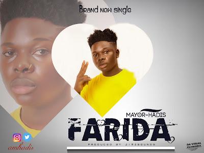 DOWNLOAD MP3: Mayor-Hadis - Farida