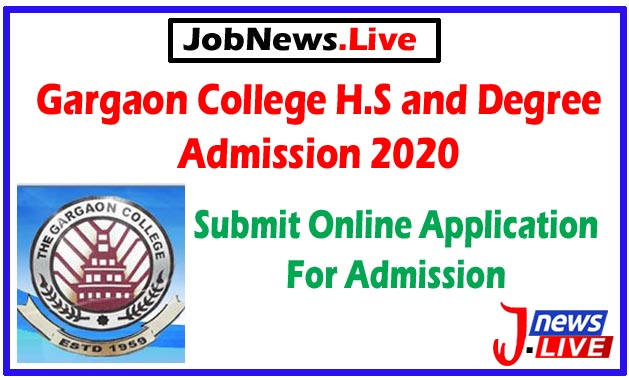Gargaon College H.S and Degree Admission 2020 : Submit Online Application For Admission