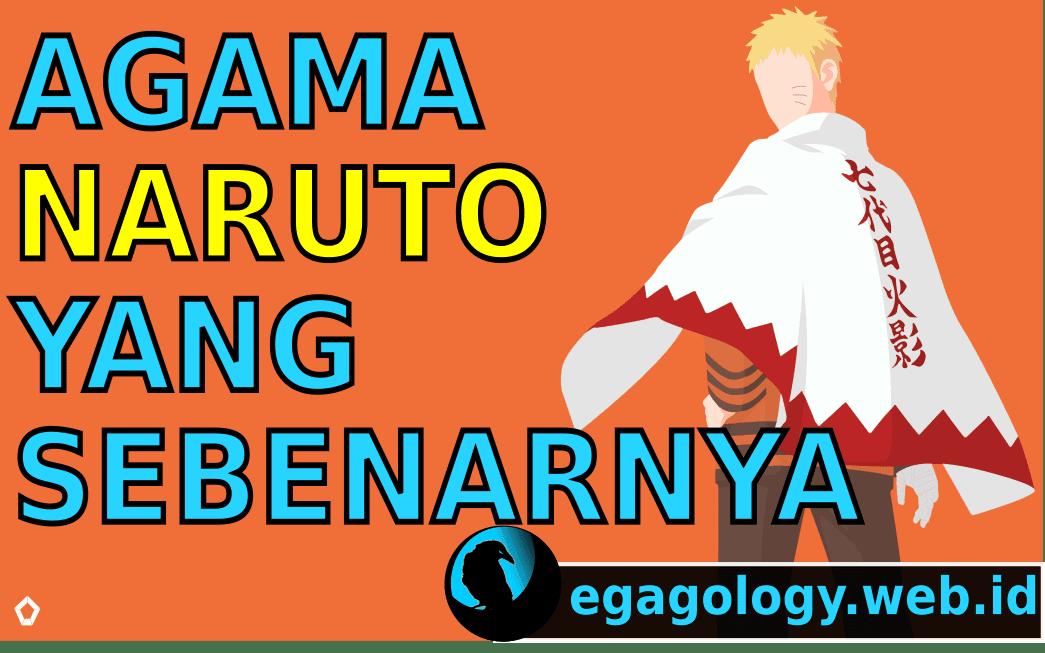 Agama Naruto adalah Islam,Kristen,atau Budha?