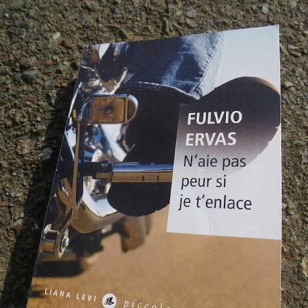 N'aie pas peur si je t'enlace de Fulvio Ervas