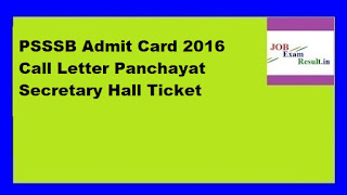 PSSSB Admit Card 2016 Call Letter Panchayat Secretary Hall Ticket