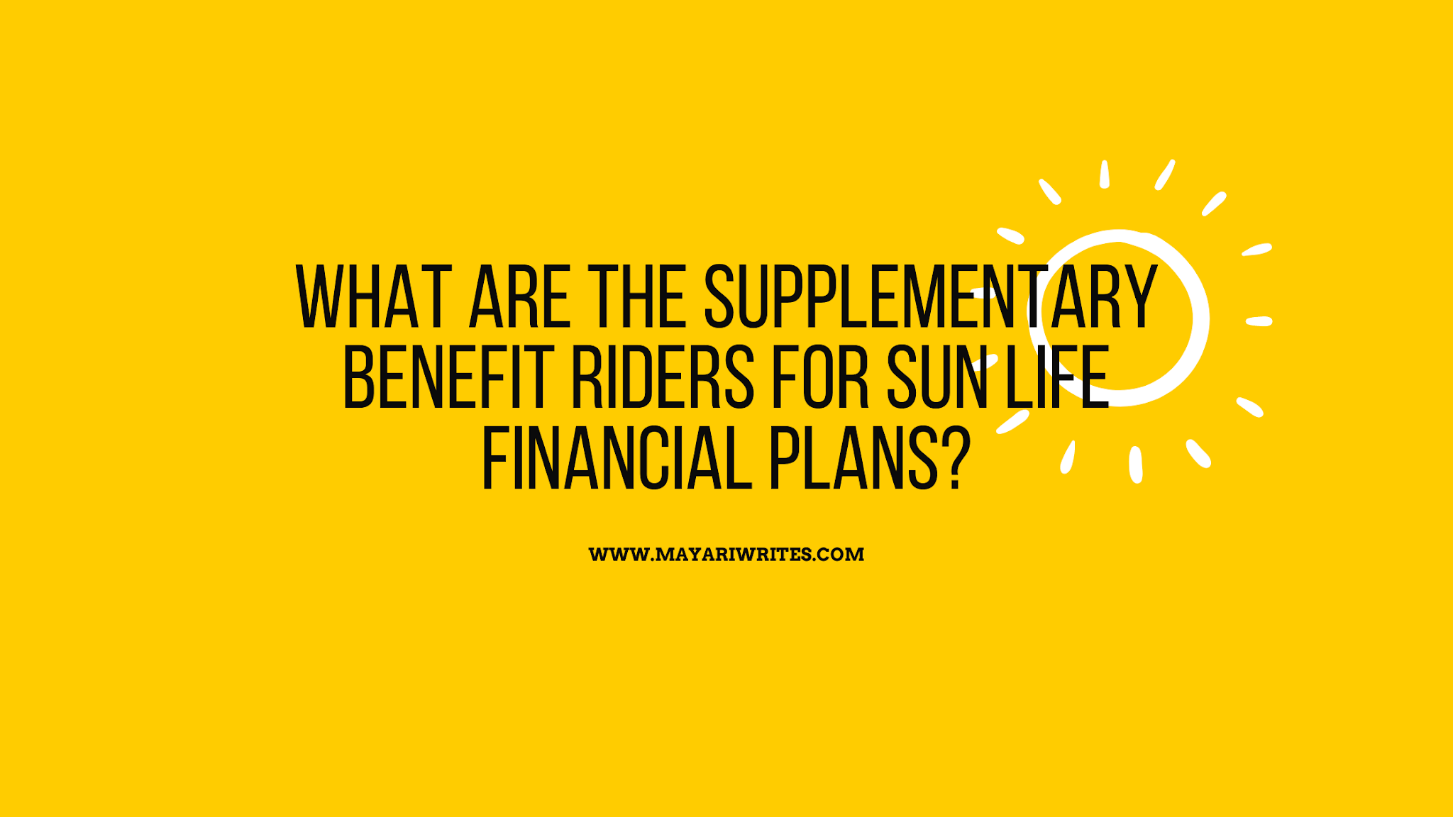 What is a Sun Life supplementary benefit rider?