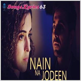 Nain Na Jodeen Lyrics Badhaai Ho [2018]