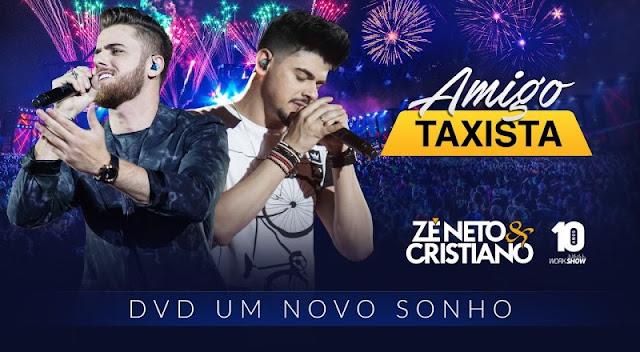 Zé Neto e Cristiano - Amigo Taxista