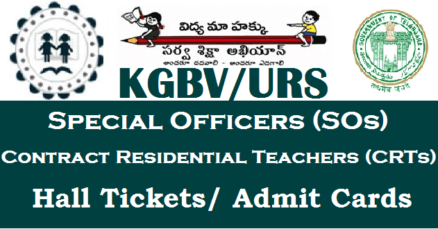 TS Hall Tickets, CRTs, KGBV, Sarva Shikshs Abhiyan, Special Officers, TS Jobs, TS Residentials, TS State, TSSA, Urban Residential Schools, Hall tickets, Admit Cards, KGBV Hall Tickets, URS Hall Tickets