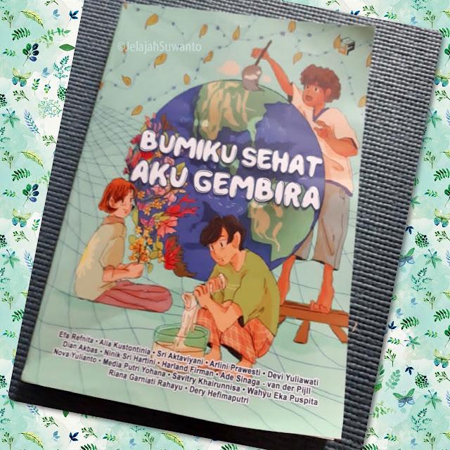 Review Buku Bumiku Sehat Aku Gembira || ⓒJelajahSuwanto
