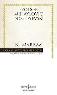 Kumarbaz -Fyodor Mihayloviç Dostoyevski