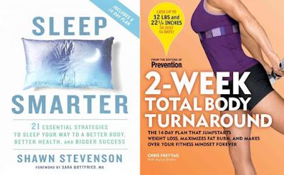 Sleep Smarter by Shawn Stevenson and 2-Week Total Body Turnaround by Chris Freytag