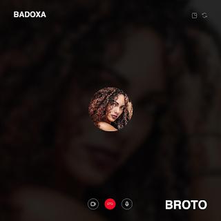 Badoxa - Broto