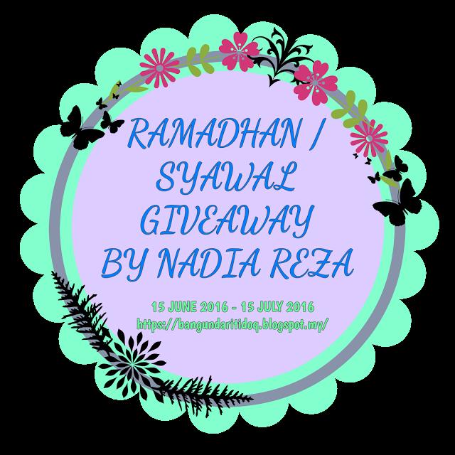 https://bangundaritidoq.blogspot.my/2016/06/ramadhansyawal-giveaway-by-nadia-reza.html