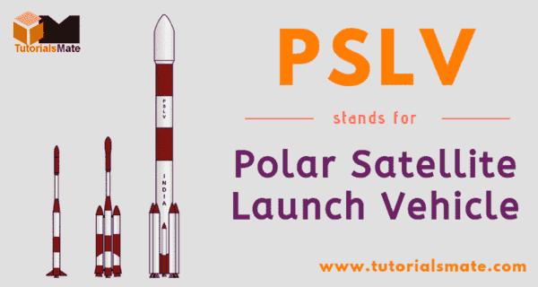 PSLV Full Form