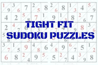 Tight Fit Sudoku Variation Puzzles