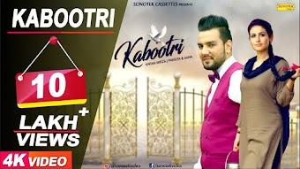 KABOOTRI – Raj Mawar – Sapna Chaudhary Haryanvi Video Download