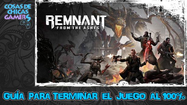 Guía Remnant from the ashes para completar el juego al 100%