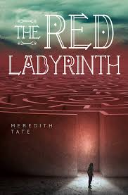 https://ponderingtheprose.blogspot.com/2019/06/the-red-labyrinth-by-meredith-tate.html