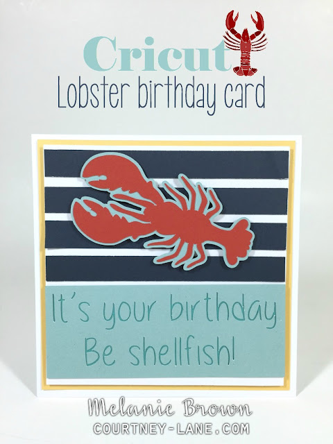Cricut Lobster Birthday Card
