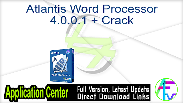 Atlantis Word Processor 4.0.0.1 + Crack