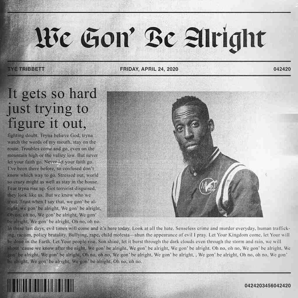 Tye Tribbett - We Gonna Be Alright Mp3 Download