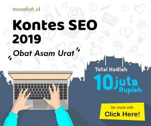 Kontes SEO Obat Asam Urat MOSEHAT 2019