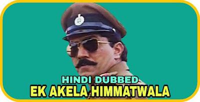 Ek Akela Himmatwala Hindi Dubbed Movie