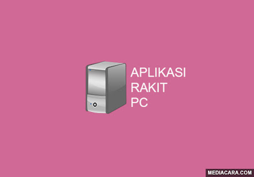 Aplikasi rakit PC terbaik