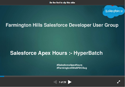 https://www.slideshare.net/AmitChaudhary112/salesforce-apex-hours-hyper-batch