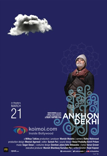 Ankhon Dekhi 2013 Full Hindi 720p HDRip 800mb
