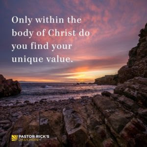 Find Your Unique Value as Part of the Body of Christ by Rick Warren
