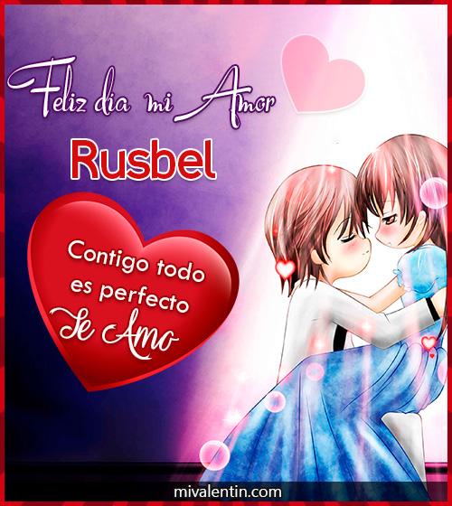 Feliz San Valentín Rusbel