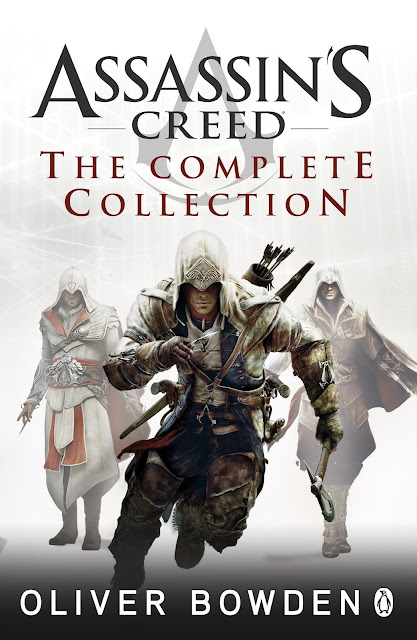 Assassins Creed The Complete Collection by Oliver Bowden download or read it online for free here