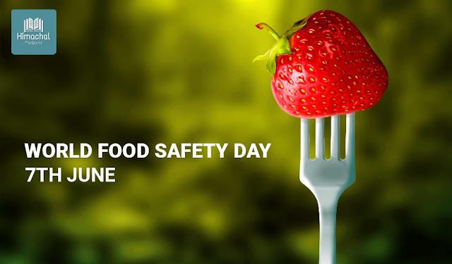 World Food Safety Day - 7th June - Himachal Pariksha