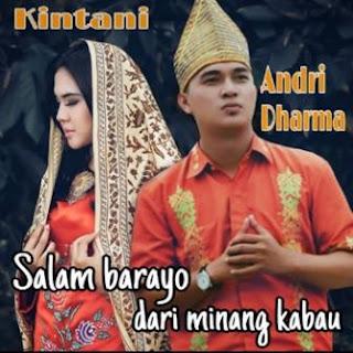 Kintani - Salam Barayo Dari Minangkabau Feat. Andri Dharma Mp3