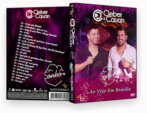 CLEBER & CAUAN SONHOS AO VIVO EM BRASILIA DVD-R – CAPA DVD