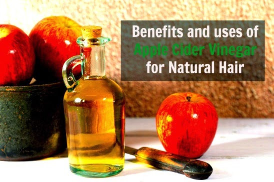 Benefits and uses of Apple Cider Vinegar for Natural Hair