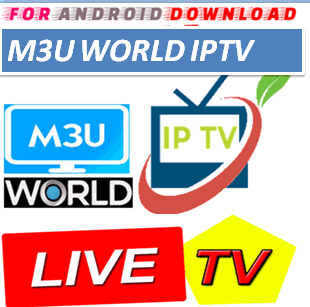 Download Android M3uWorldIPTV Television Apk -Watch Free Live Cable Tv Channel-Android Update LiveTV Apk  Android APK Premium Cable Tv,Sports Channel,Movies Channel On Android