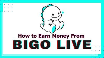 How to Earn Money From Bigo Live App 2021