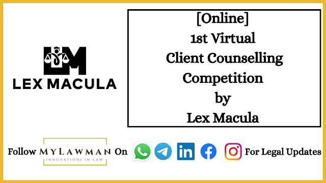[Online] 1st Virtual Client Counselling Competition by Lex Macula [Register Soon]